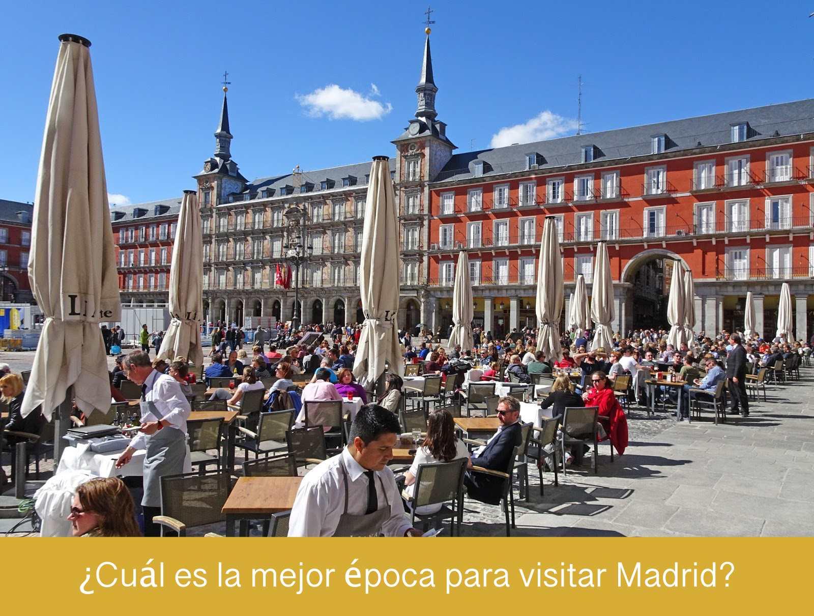 Mejor época para visitar Madrid