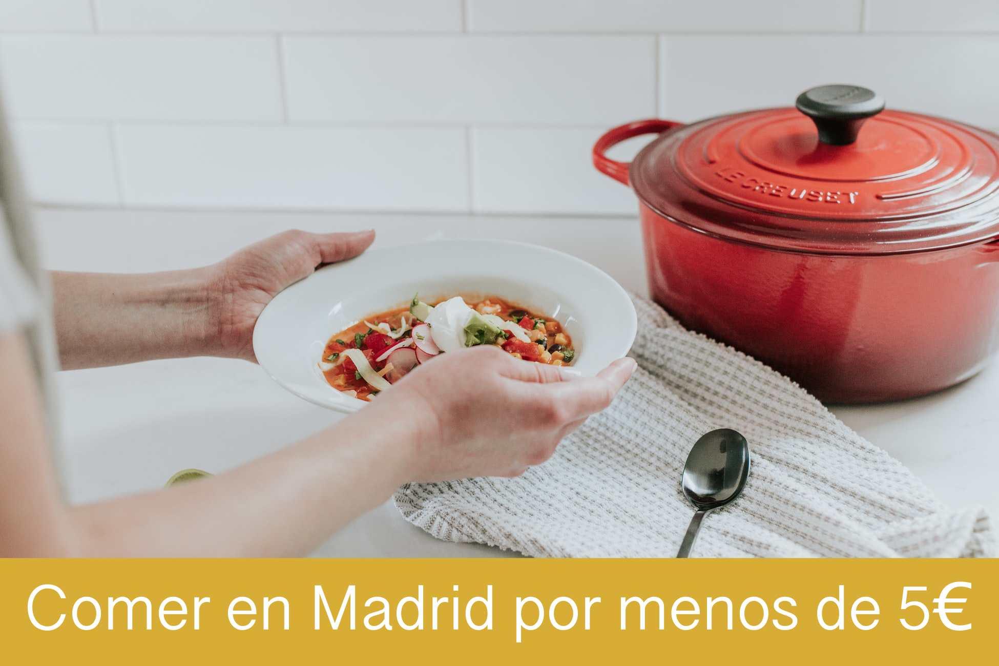 comer en Madrid por menos de 5€