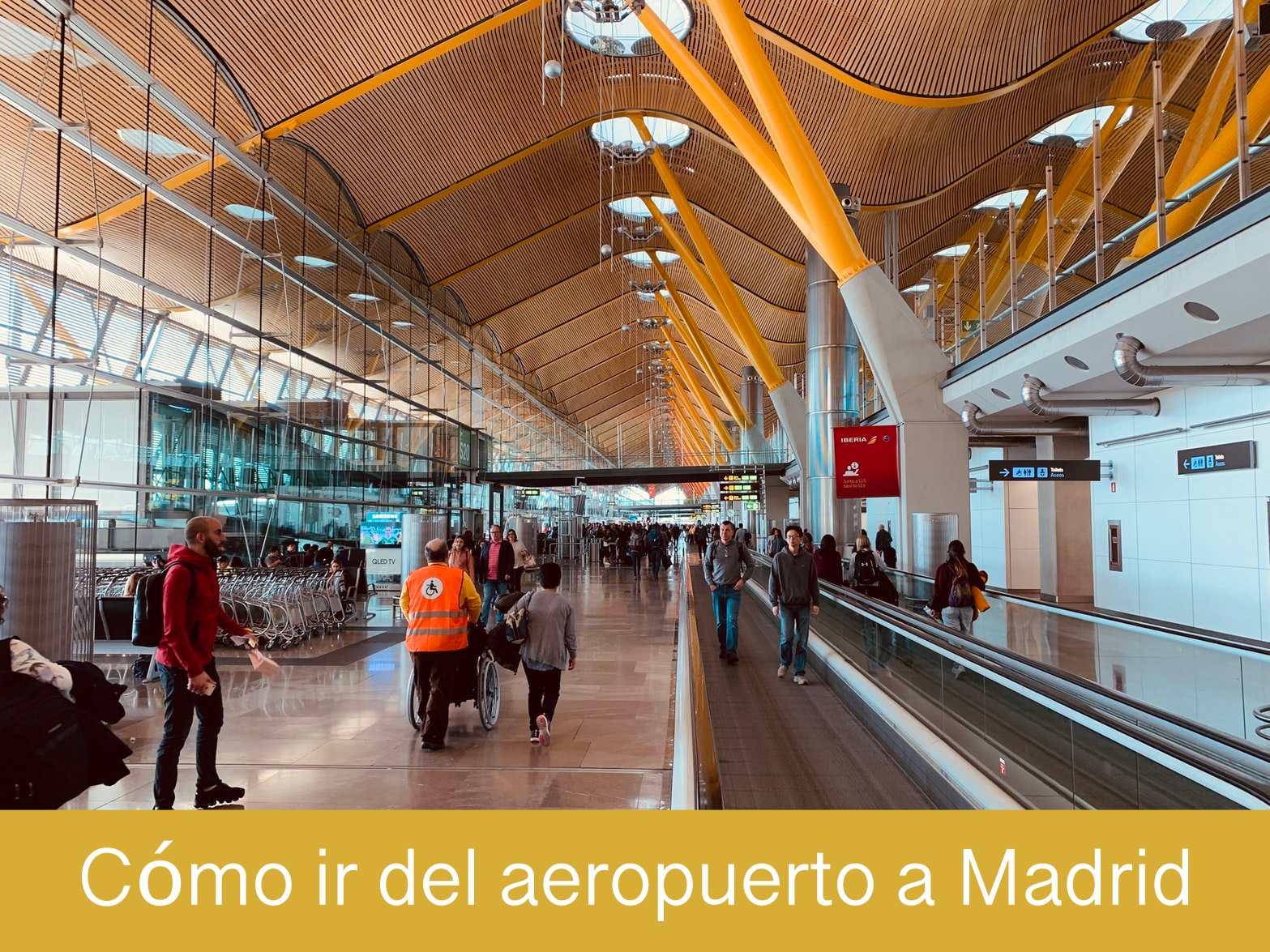 Cómo ir del aeropuerto a Madrid