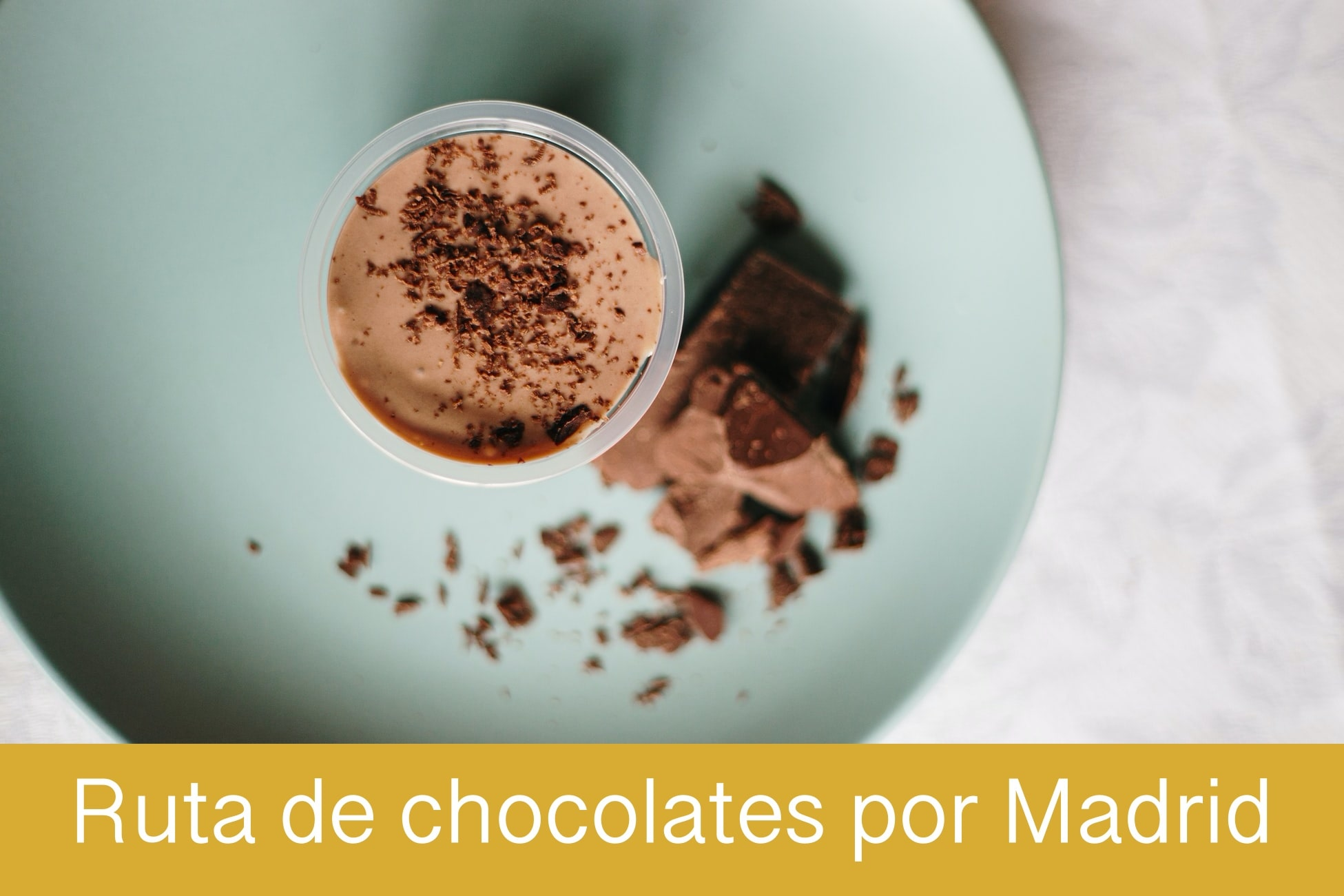 Ruta de chocolate maDRID