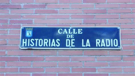 Calle Historia de la Radio Madrid Calles con nombres más curiosos de Madrid