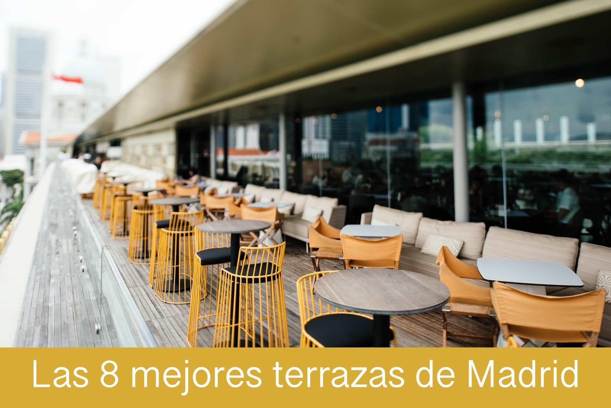 Las 8 mejores terrazas de Madrid