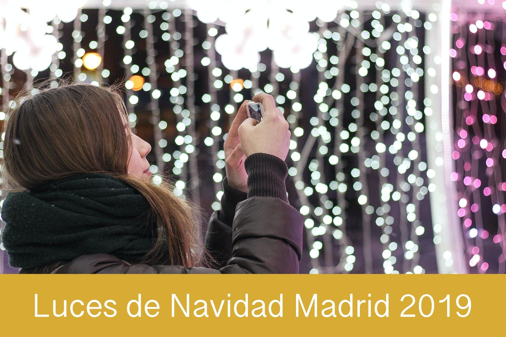 Luces de Navidad en Madrid 2019