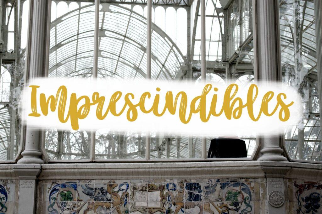 Imprescindibles en Madrid